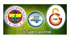 2014 Süper Kupa Maçı Galatasaray-Fenerbahçe Hangi Kanalda?