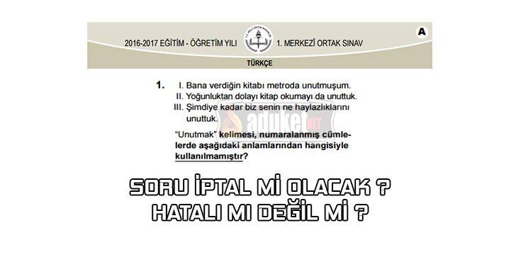 Türkçe Unutmak sorusu iptal mi