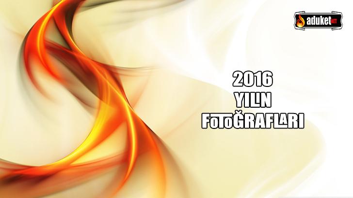 2016 Yılın Fotoğrafları