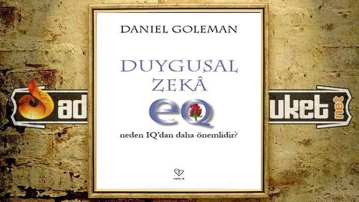 Daniel Goleman Duygusal Zeka
