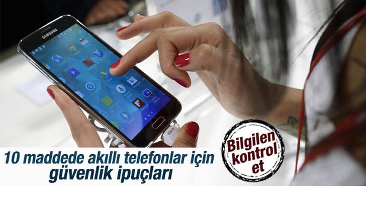 Akıllı Telefonlarda Güvenlik ipuçları