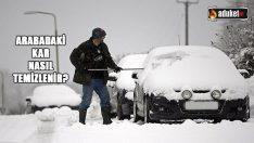 Arabadaki Kar Nasıl Temizlenir