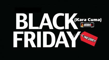 Black Friday Nedir – Kara Cuma