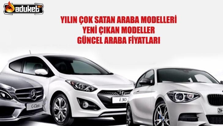 En Çok Satan Arabalar – Yeni Çıkan Modeller