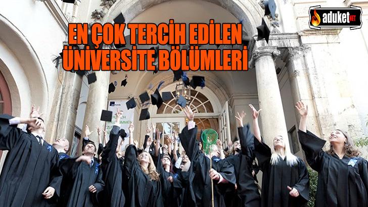 En çok tercih edilen üniversite bölümleri