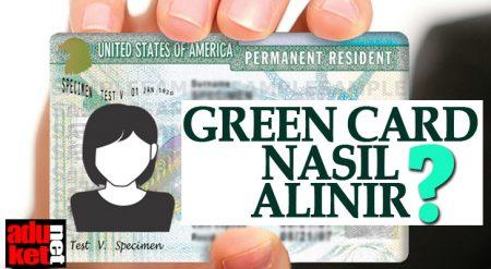 Green Card Nasıl Alınır