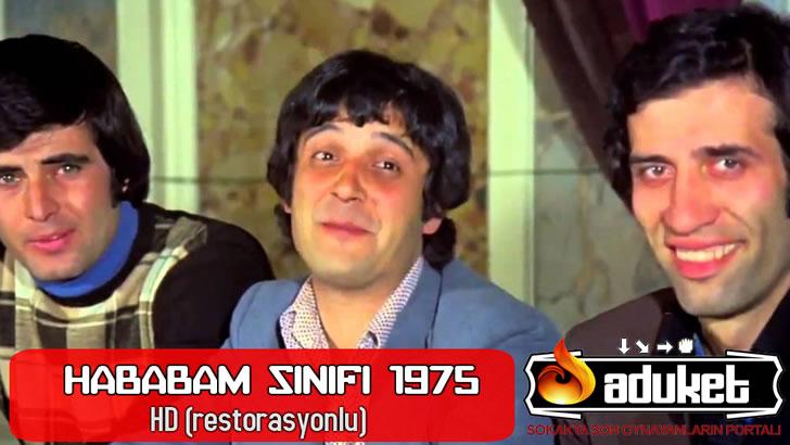 Hababam Sınıfı 1975 HD restorasyonlu izle