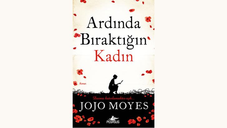 Jojo Moyes Ardında Bıraktığın Kadın 2014 Yeni Kitap