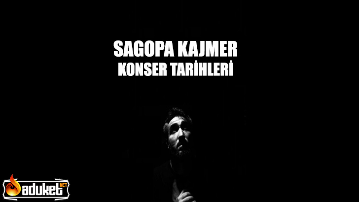 Sagopa Kajmer Konser Tarihleri Programı