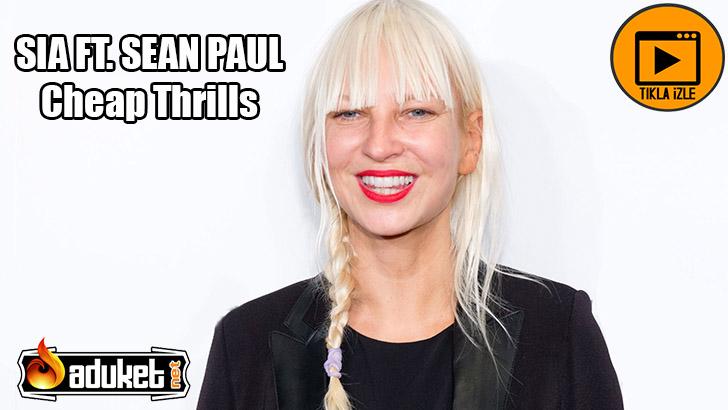 CHEAP THRILLS-SIA FT SEAN PAUL video dinle-izle