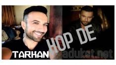 Tarkan Hop De 2014 Yeni Şarkı
