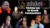 Türkiye'nin en komik fenomenleri