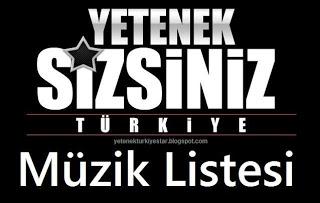 yetenek sizsiniz türkiye müzikleri